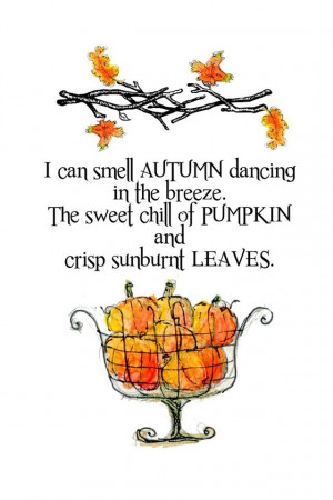 can smell the Autumn Dancing in the breeze...