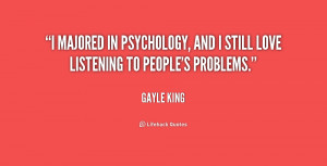 majored in psychology, and I still love listening to people's ...