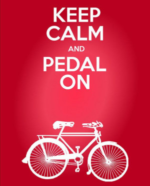 ... Pedal On Cycling Quote Print - Inspirational Bicycling Quote 11 x 17