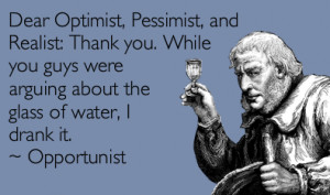 WATCH OUT FOR THE OPPORTUNIST
