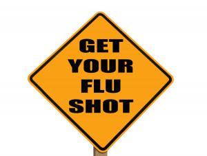 Get Your Flu Shot Get your flu shot vaccine