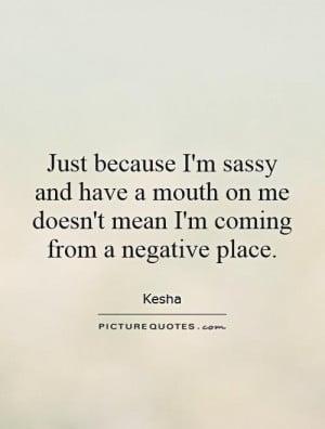 Sassy Quotes