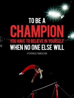 Runner Things #1609: To be a champion you have to believe in yourself ...