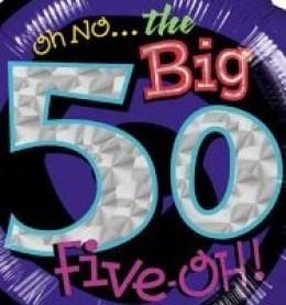 inspirational 50th birthday messages being the huge milestone that 50