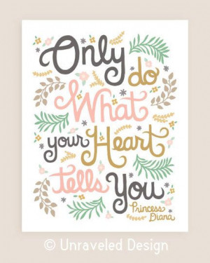 Quotes Illustration, Princesses Diana Quotes, Inspiration, Heart ...