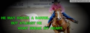 barrel racing quotes Profile Facebook Covers