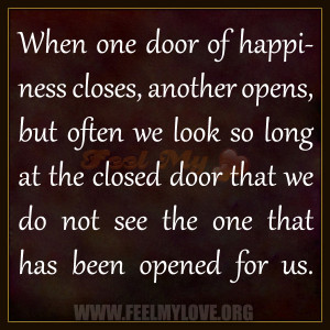 When one door of happiness closes