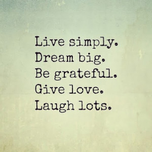 Words to Live By ~ QUOTES
