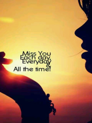 Missing you!!! :(