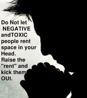 Quote on negative and toxic people