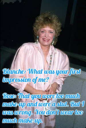 The 12 Sexiest Blanche Devereaux Quotes