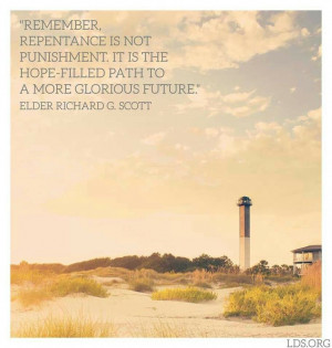 Richard G. Scott quote- hope, faith, future, repentance, positivity