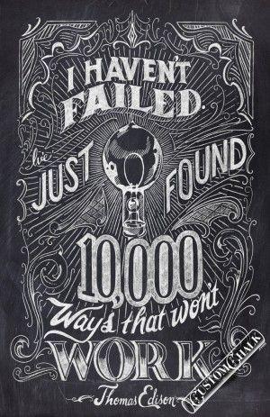 haven't failed – Thomas Edison Quote