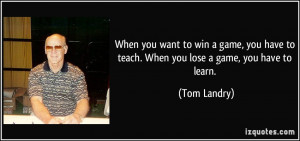 More Tom Landry Quotes