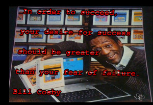 Bill Cosby's famous success quotes.