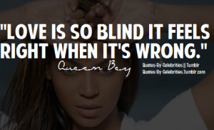 beyonce, quotes, sayings, love is blind | Favimages.