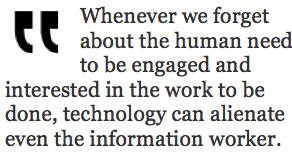 Even Information Workers Can Become Disengaged