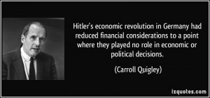 Hitler's economic revolution in Germany had reduced financial ...