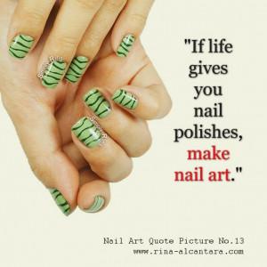 Nail Art Quote No.13 #nailartquote