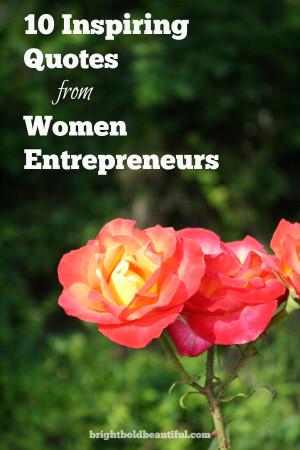 10 Inspiring Quotes from Women Entrepreneurs