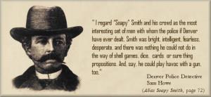 Soapy Smith and Wyatt Earp in Tombstone, Arizona