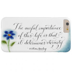 William Barclay Motivational quote calligraphy Barely There iPhone 6 ...