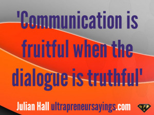 ... /2013/03/Communication-is-fruitful-when-the-dialogue-is-truthful.jpg