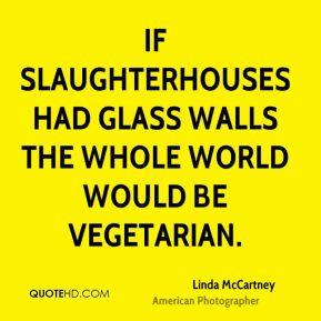 Linda McCartney Peace Quotes