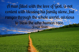 man filled with the love of God, is not content with blessing his ...