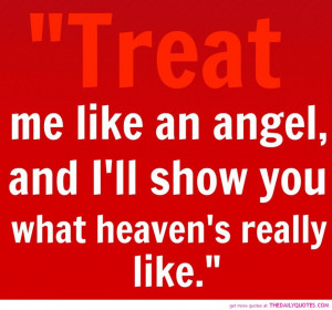 Strong Woman Quote About Life: Treat Me Like An Angel Quote On Red ...