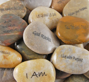 Engraved River Rocks - Inspirational Sayings
