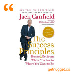 nuggets from The Success Principles by Jack Canfield