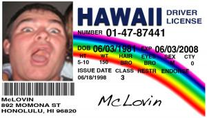 14. McLovin ID Card