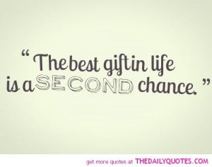 best-gift-in-life-second-chance-quotes-sayings-pictures.jpg