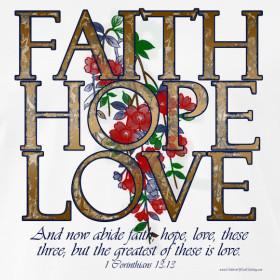 Design ~ Faith Hope Love, Women's Christian Shirt with Bible Verse T ...