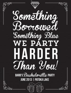Clever Bachelorette Party Quotes. QuotesGram