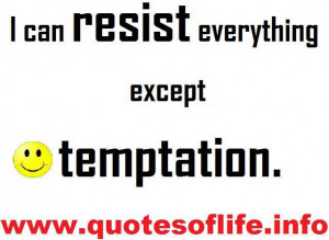can resist everything except temptation - oscar wilde quotes funny