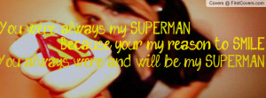 My Superman Profile Facebook Covers