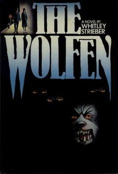 Whitley Strieber Books, the wolfen | Photo - The Wolfen by Whitley ...