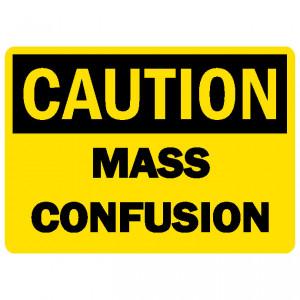 caution-mass-confusion