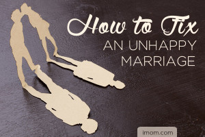 How to Fix an Unhappy Marriage