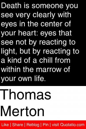 ... chill from within the marrow of your own life # quotations # quotes