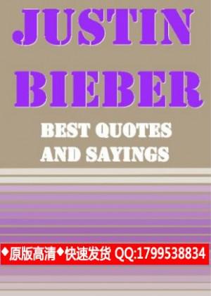 Justin Bieber besten Zitate und Sprüche
