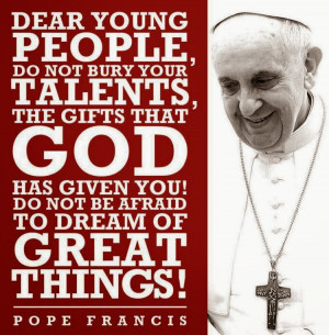 favourite quote from Pope Francis