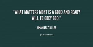 quote-Johannes-Tauler-what-matters-most-is-a-good-and-98746.png