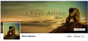 free alone quotes facebook fan page http facebook com alonequotes