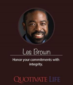 Les Brown #Quotes By #lesbrown http://quotivatelife.com/les-brown/