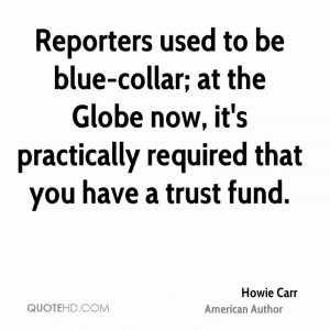 Reporters used to be blue-collar; at the Globe now, it's practically ...
