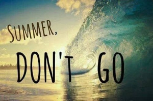 End of Summer Quotes Tumblr