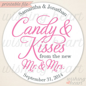 Candy Kisses Wedding Quotes Quotesgram